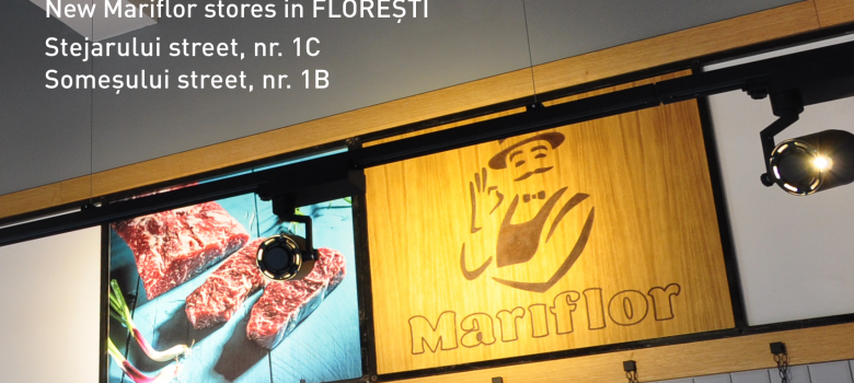 2 new Mariflor stores in Floresti